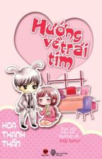 Hướng Về Trái Tim - Hoa Thanh Thần by GiangCum