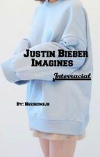Justin Bieber Interracial imagines by NeededmeJB