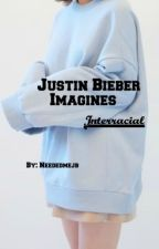 Justin Bieber Interracial imagines by NeededmeJB