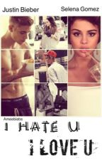 I HATE U I LOVE U by Ameebiebs
