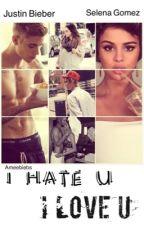 I HATE U I LOVE U by Ameebiebs