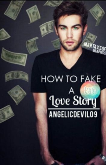 How To Fake A Love Story #Wattys2016 ✓