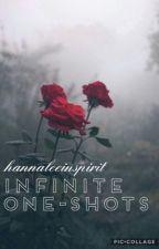 INFINITE One-Shots (#Wattys2K17) by hannaleeinspirit