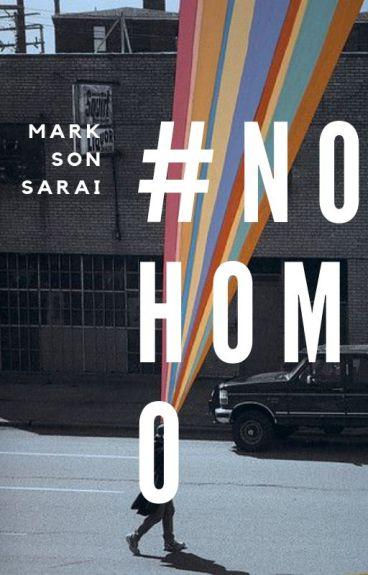 #NoHomo [Markson]