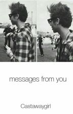 Messages From You (L.H) by Castawaygirl