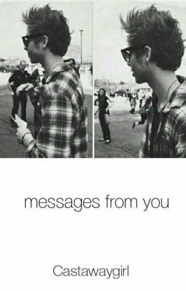 Messages From You (L.H)