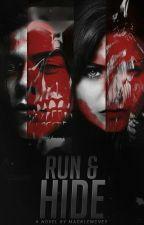 Run & Hide ☠ Sequel by macklemcvey
