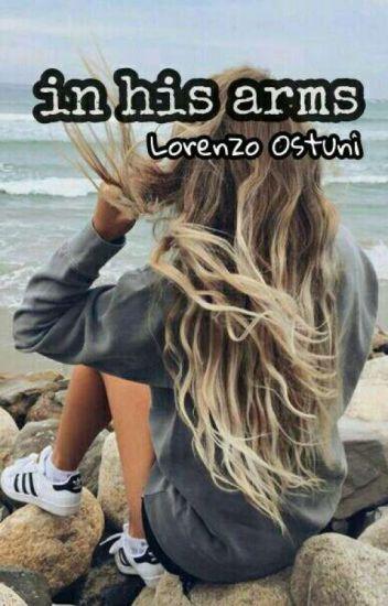 in his arms | Lorenzo Ostuni