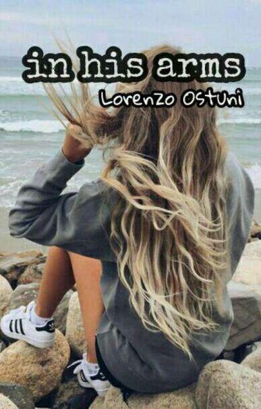 in his arms ||Lorenzo Ostuni
