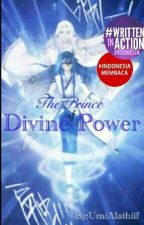 The Prince of Divine Power by UmiAlathiif