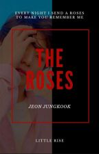 | C | The Roses | Jeon Jungkook by littlerise