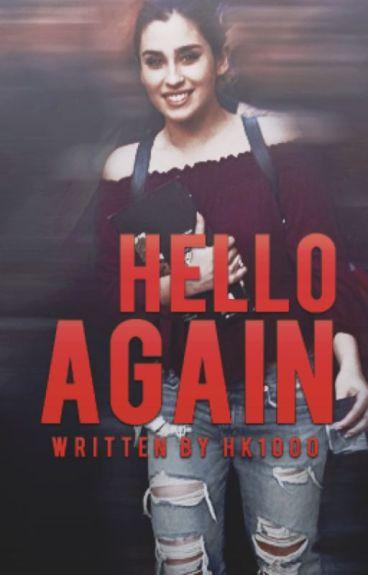 •Hello again...•