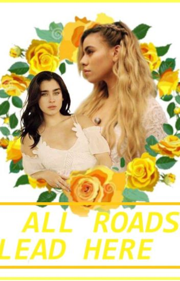 All Roads Lead Here (Laurinah)