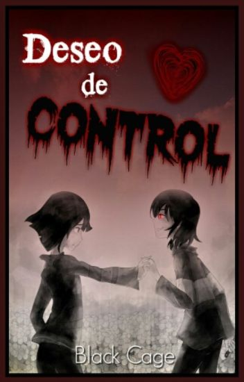 [Undertale] Deseo de Control (Charisk)