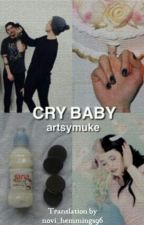 Cry Baby // Muke  [Italian Translation] by novi_hemmings96