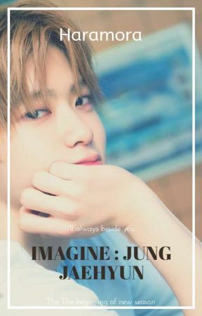 Imagine - Jung Jaehyun by harrajjangg