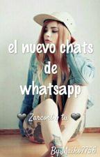 El Nuevo Chat De Whatsapp♥Zarcort Y Tu♥ by Maiko7756