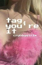 Tag, You're It // cth // BOOK TWO [rus] by crybbygirlx