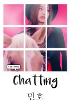 Chatting ➡Mino by ygstories