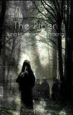 [OneShot] [HopeGa] The Piper (Người Thổi Sáo). by Dince-Hillary