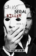 Sweet Serial Killer by nef_stam