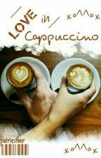 Love In Cappuccino by estakxxx