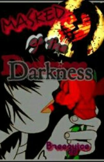 MASKED OF DARKNESS
