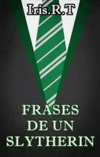 Frases de un Slytherin by AilesRouges