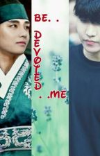 be . . devoted. . .me by vhope_lover