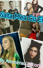 Viata Mea Cu Ei by Killa_Girl