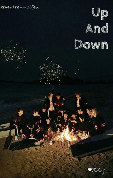 Up & Down (Seventeen FF) 21+