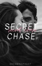 Secret Chase #Wattys2016 by DreamingPiglet