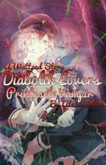 Diabolik Lovers :Printesele Vampir Vol1//ÎNCHISĂ