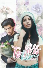 To Kiss Him. ||zayn malik by bart-lo