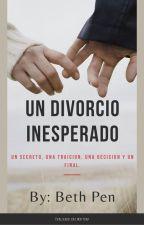Un Inesperado Divorcio by HarleyQuinncita