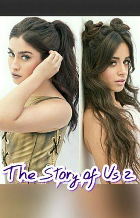 The Story Of Us 2 (CAMREN)  by capteyyncamren
