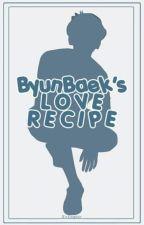 ByunBaek's Love Recipe by theyeolbaekback