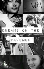 Dreams on the pavement - larry stylinson by itsulouis