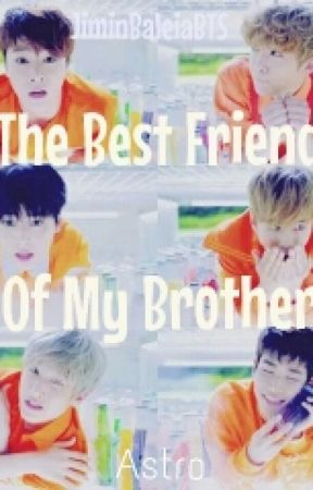 The Best Friend Of My Brother {Book2} by JiminBaleiaBTS