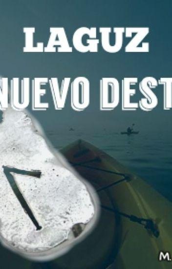 Laguz: Mi Nuevo Destino
