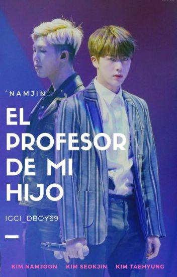 El profesor de mi hijo «NamJin»