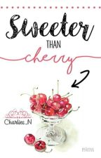 Sweeter Than Cherry by Charlies_N