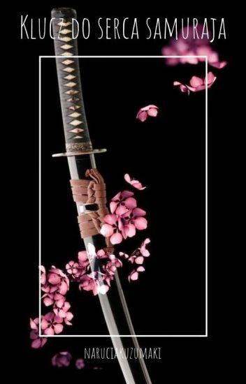 Klucz do serca samuraja - Gruvia✔
