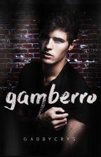 Gamberro by gabbycrys