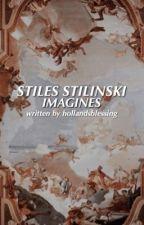 Stiles Stilinski Imagines by Themazegreenie