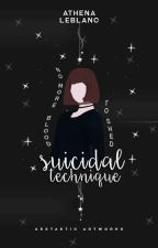 Suicidal Technique   ✔ by wreathed