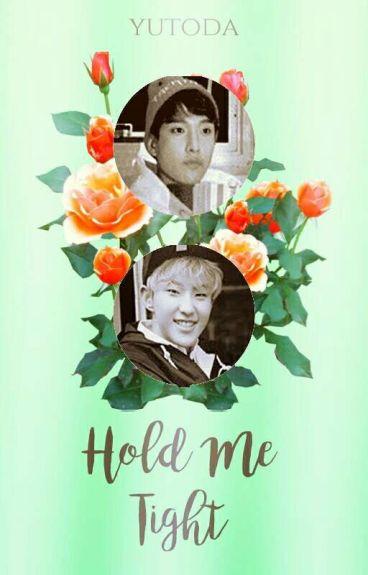 Hold Me Tight || SeokSoon