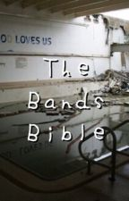 The bands bible  by deadlikejesus