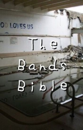 The bands bible