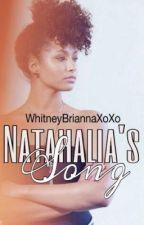 Natahalia's Song by WhitneyTheAuthor